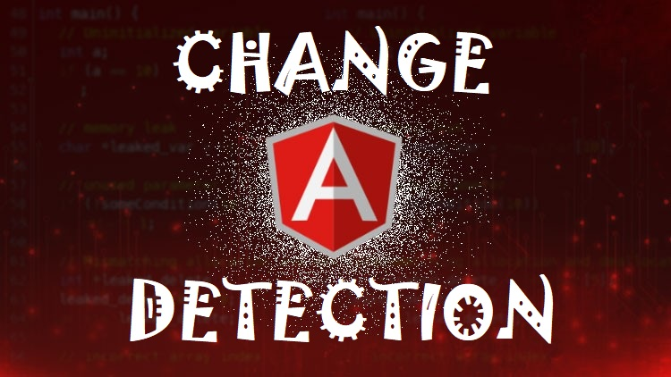 Angular Change Detection
